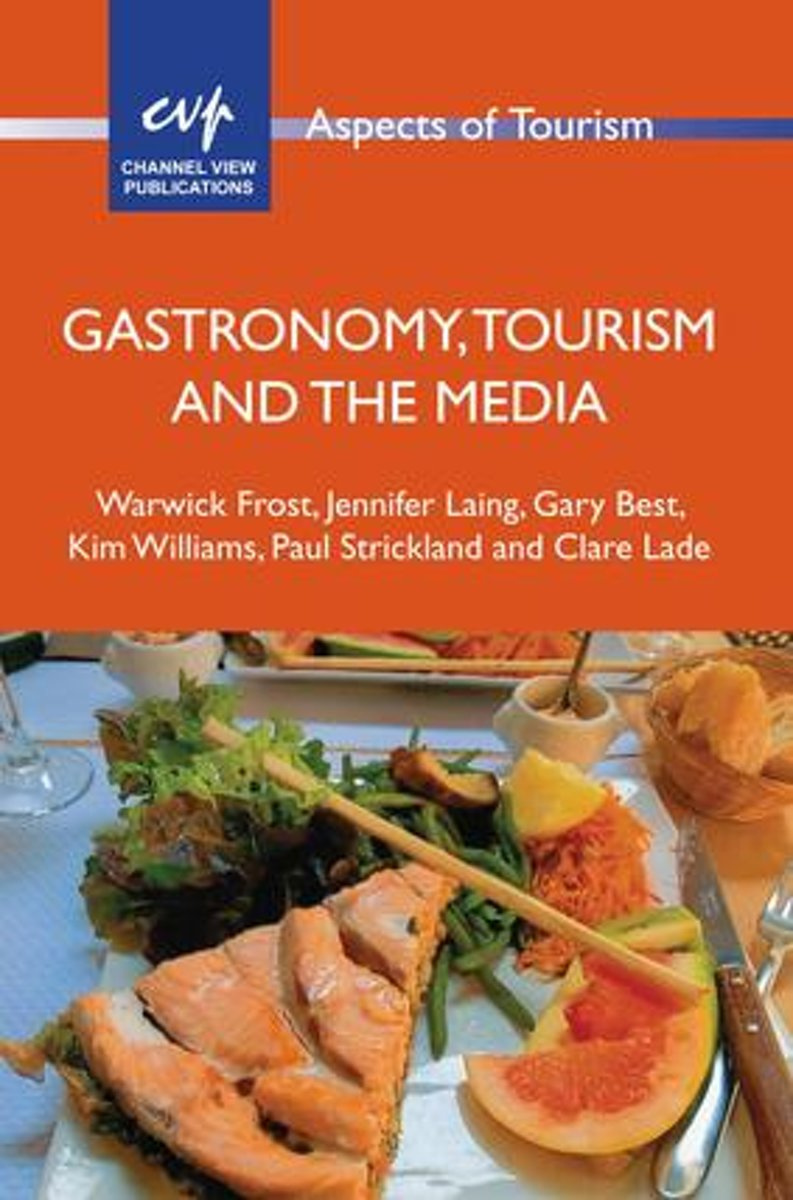 Gastronomy, Tourism and the Media
