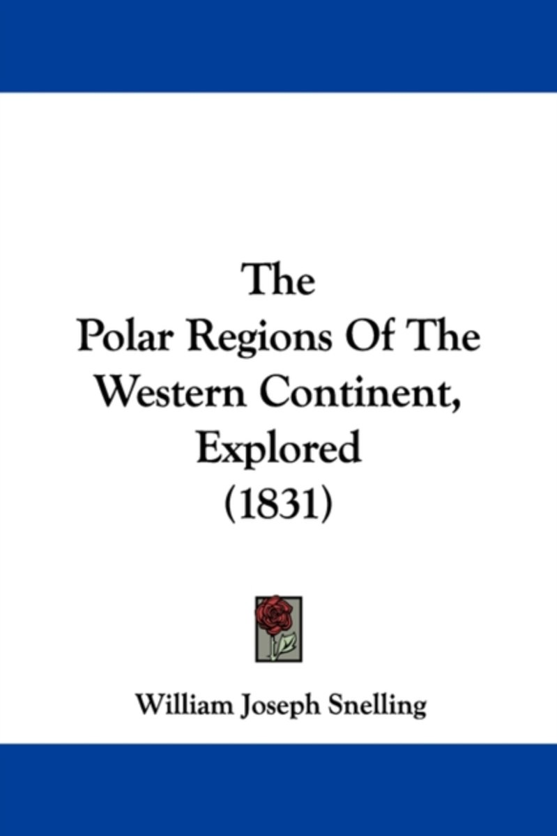 The Polar Regions Of The Western Contine