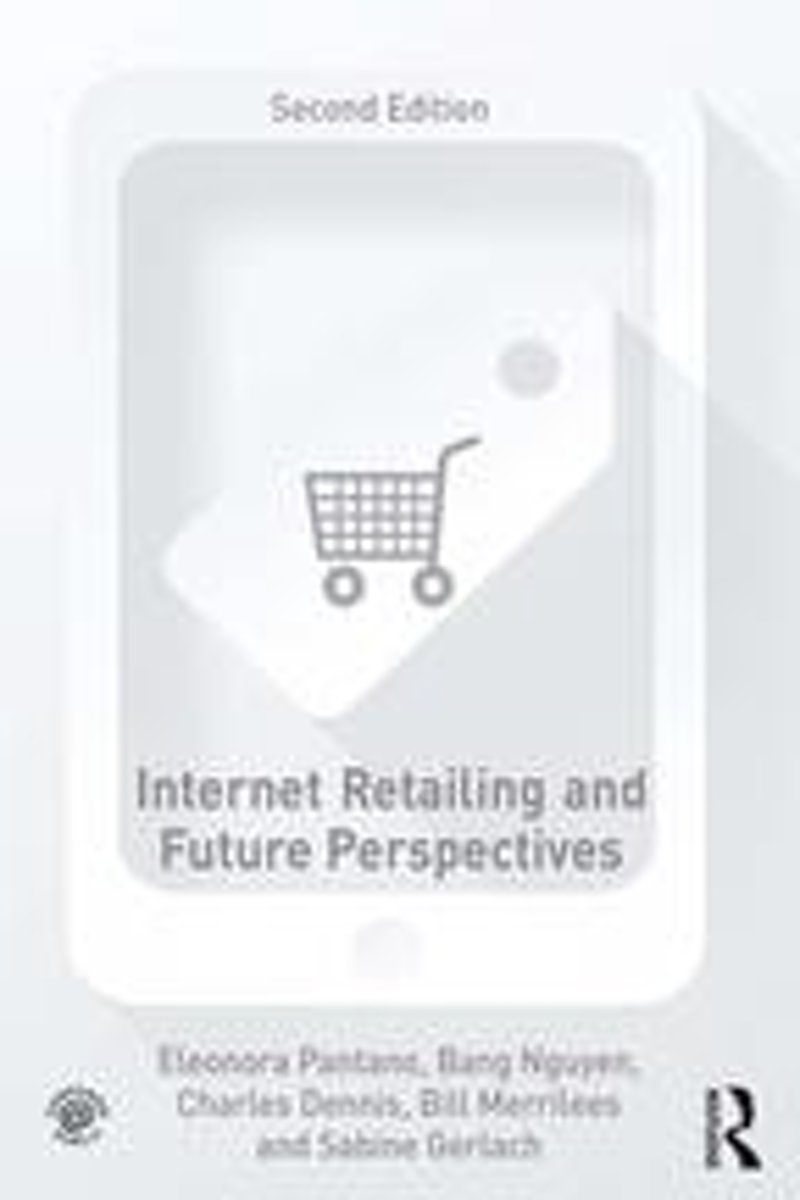 Internet Retailing and Future Perspectives