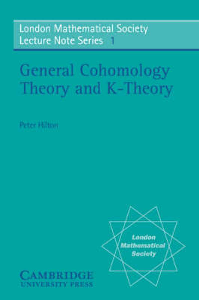 General Cohomology Theory and K-Theory