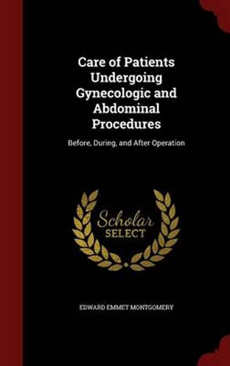 Care of Patients Undergoing Gynecologic and Abdominal Procedures