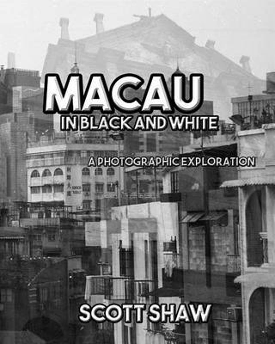 Macau in Black and White