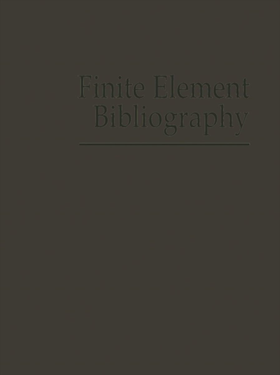 Finite Element Bibliography