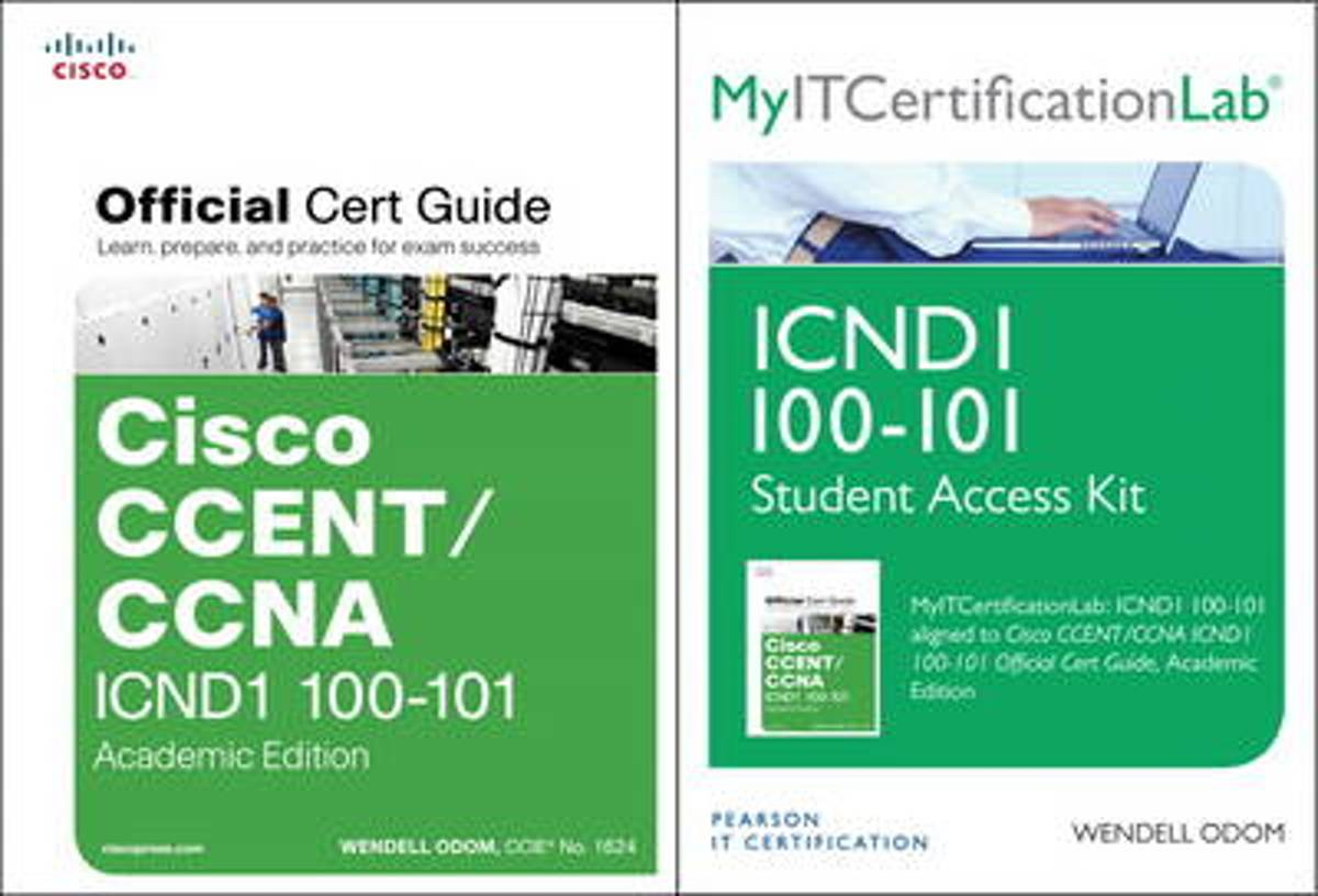 Cisco CCENT/CCNA ICND1 100-101 Official Cert Guide Academic Edition with MyITCertificationlab Bundle