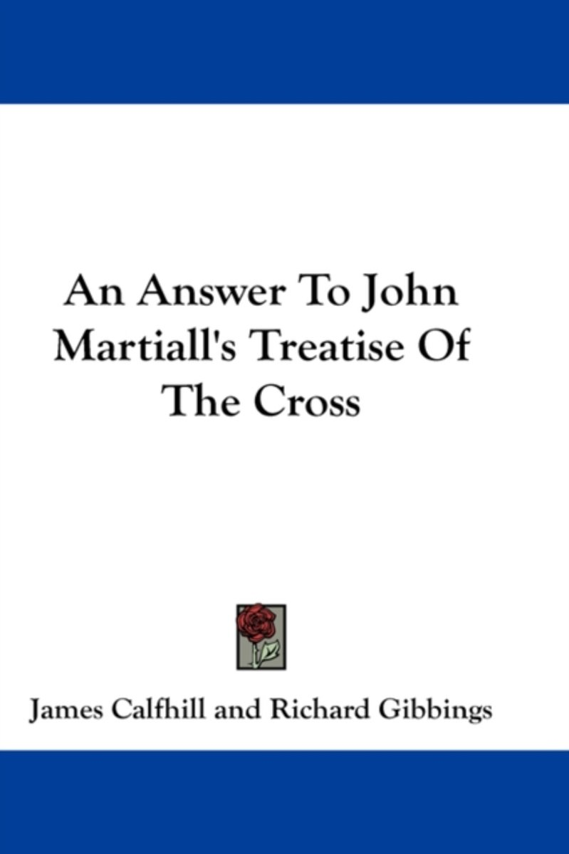 An Answer To John Martiall's Treatise Of
