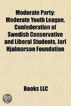 Moderate Party: Moderate Youth League, Confederation Of Swedish Conservative And Liberal Students, Jarl Hjalmarson Foundation
