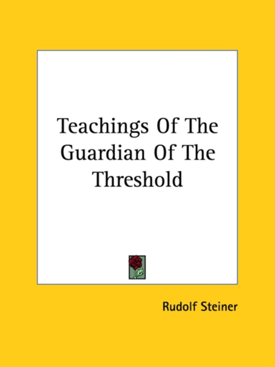 Teachings of the Guardian of the Threshold