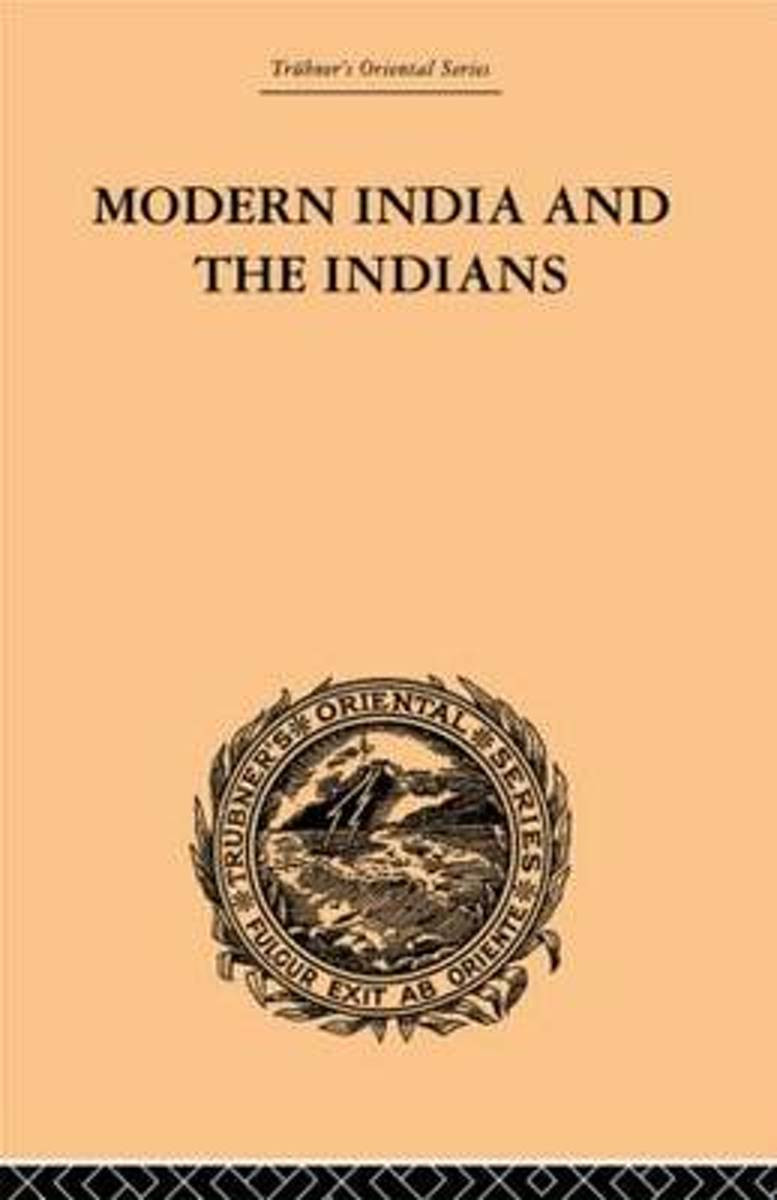 Modern India and the Indians