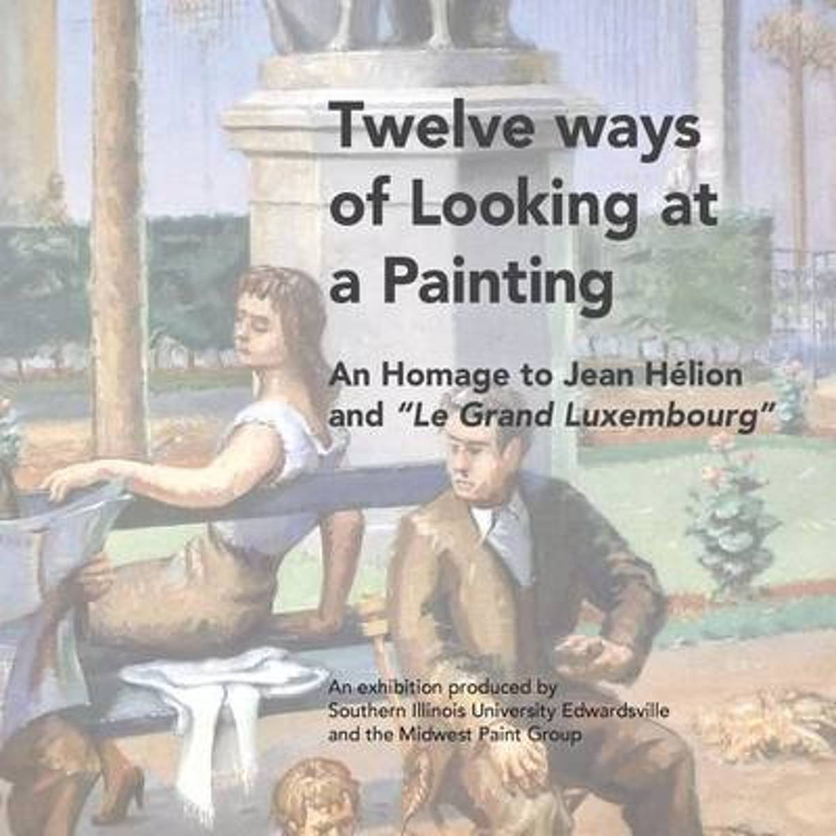 Twelve Ways of Looking at a Painting