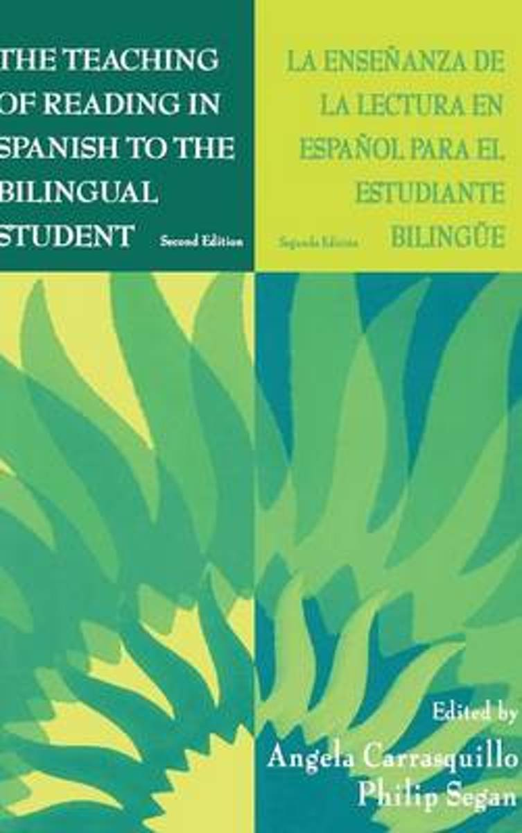 The Teaching of Reading in Spanish to the Bilingual Student