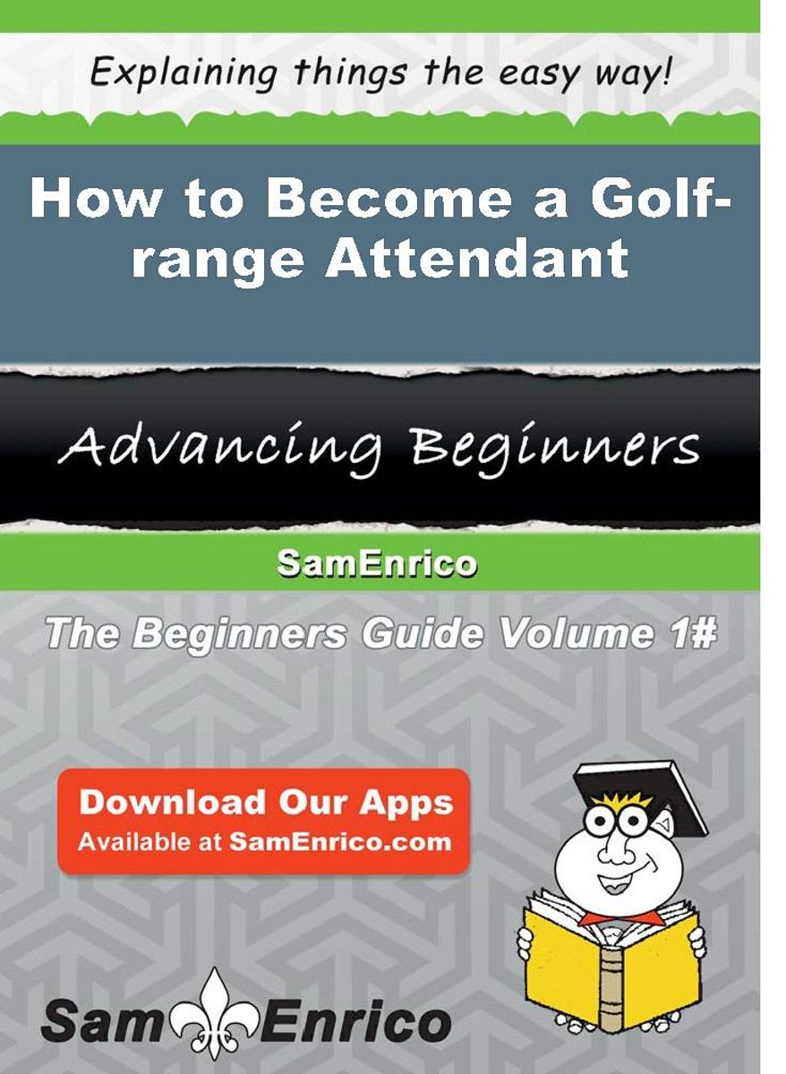How to Become a Golf-range Attendant