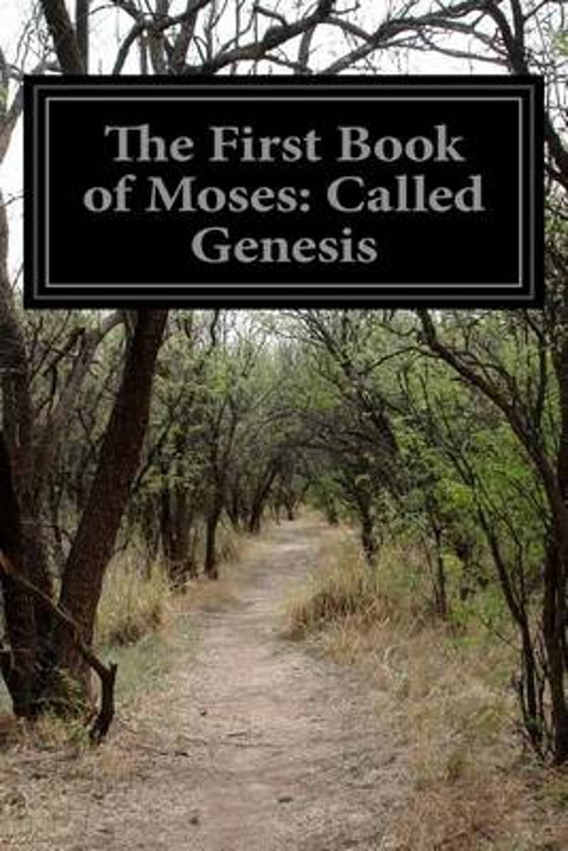 The First Book of Moses