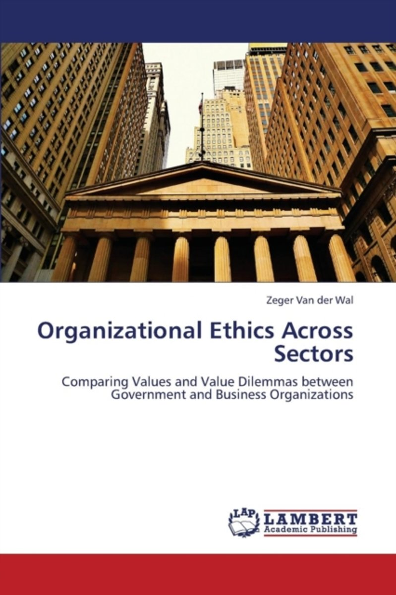Organizational Ethics Across Sectors