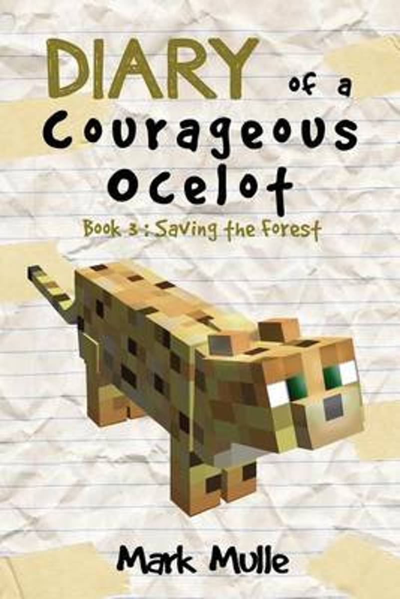 Diary of a Courageous Ocelot (Book 3)