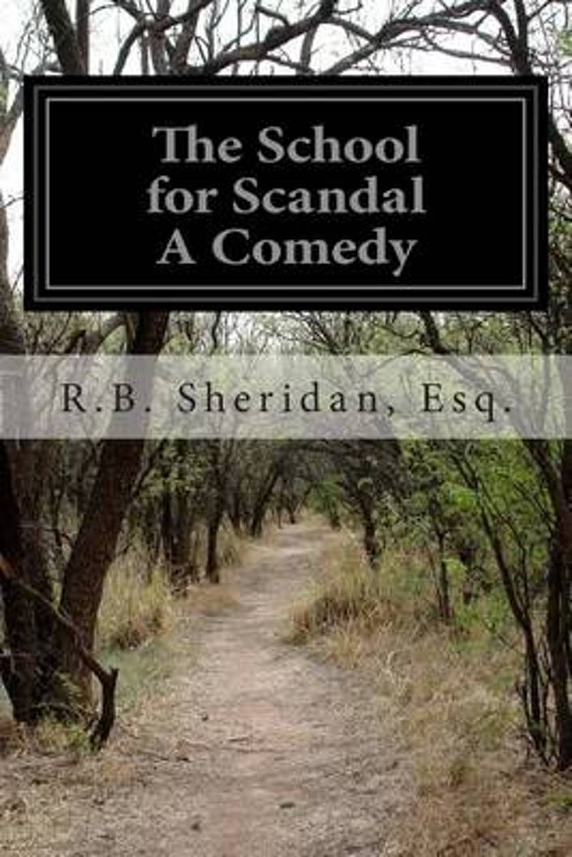 The School for Scandal a Comedy