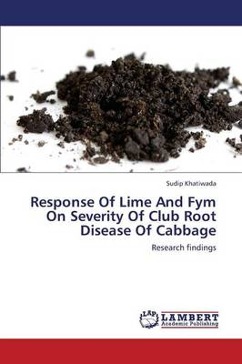 Response of Lime and Fym on Severity of Club Root Disease of Cabbage