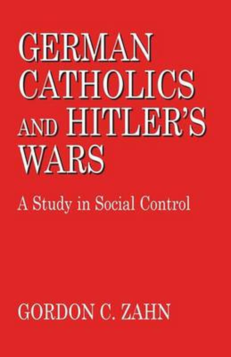 German Catholics and Hitler's Wars