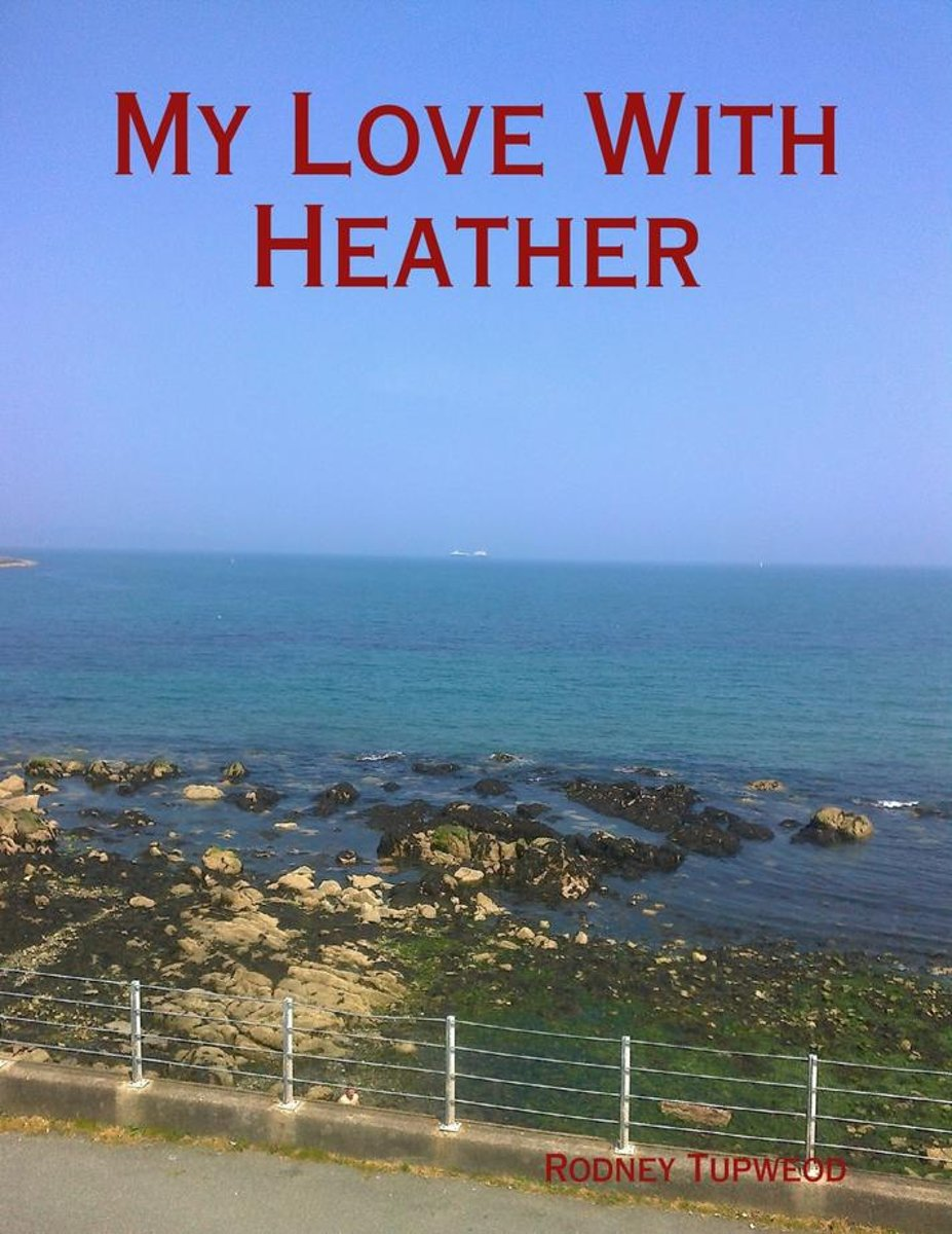 My Love With Heather