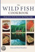 The Wild Fish Cookbook: Recipes From North America's Top Fishing Lodges
