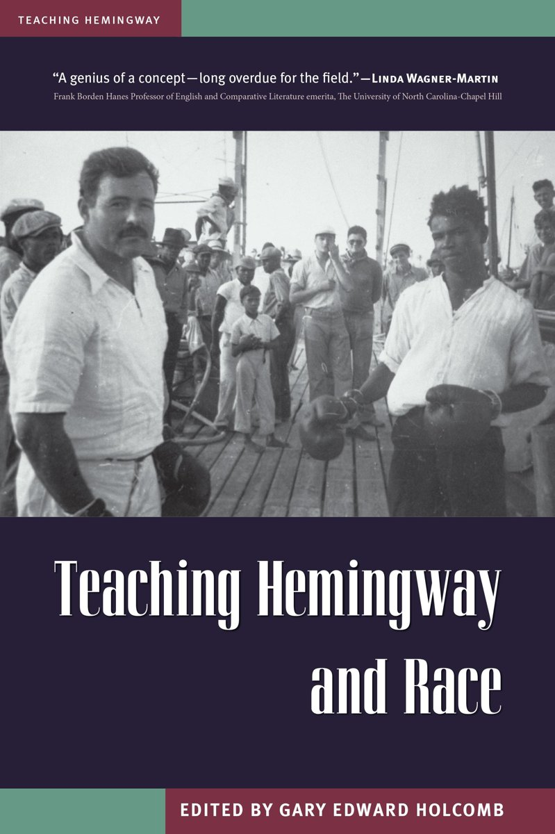 Teaching Hemingway and Race