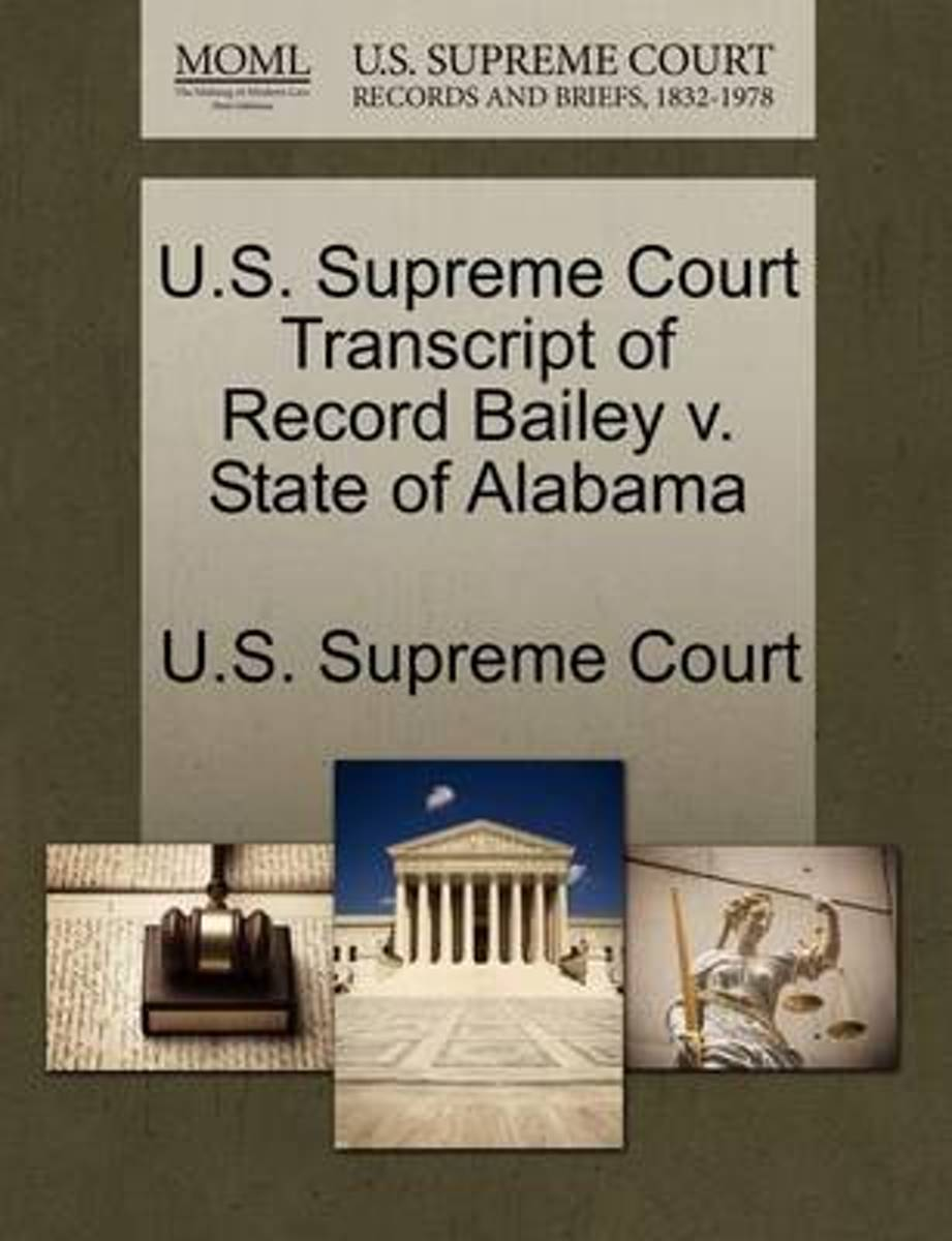 U.S. Supreme Court Transcript of Record Bailey V. State of Alabama
