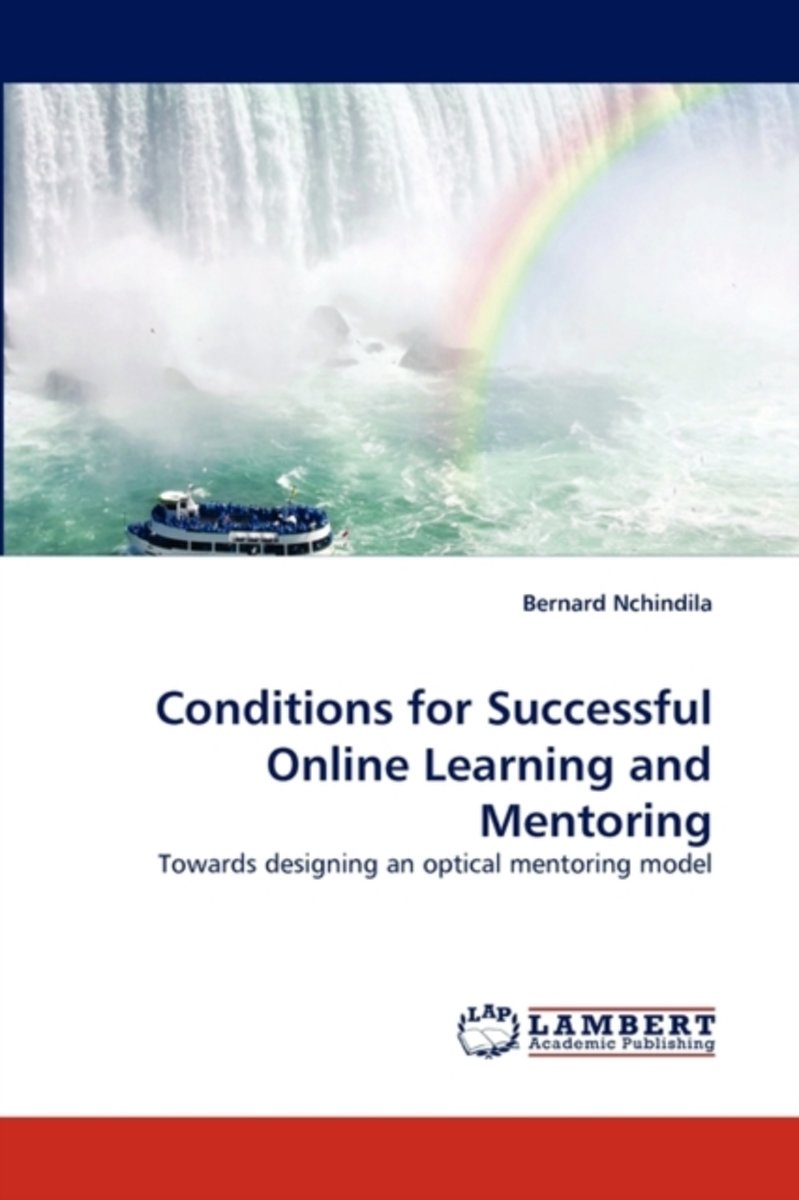 Conditions for Successful Online Learning and Mentoring