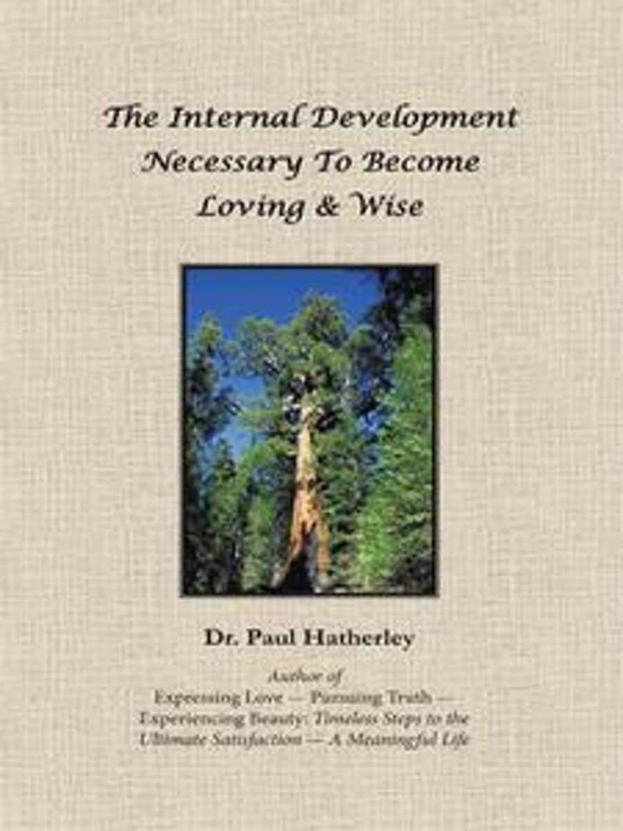 The Internal Development Necessary to Become Loving & Wise image