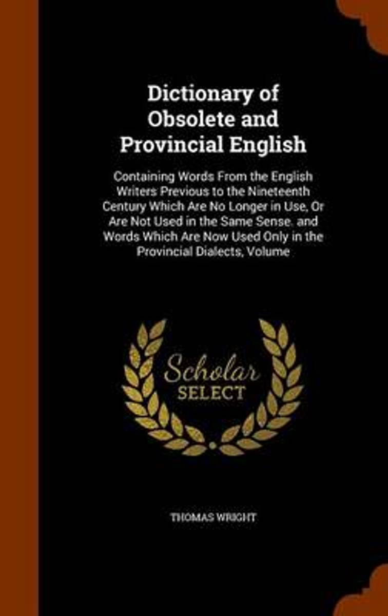 Dictionary of Obsolete and Provincial English