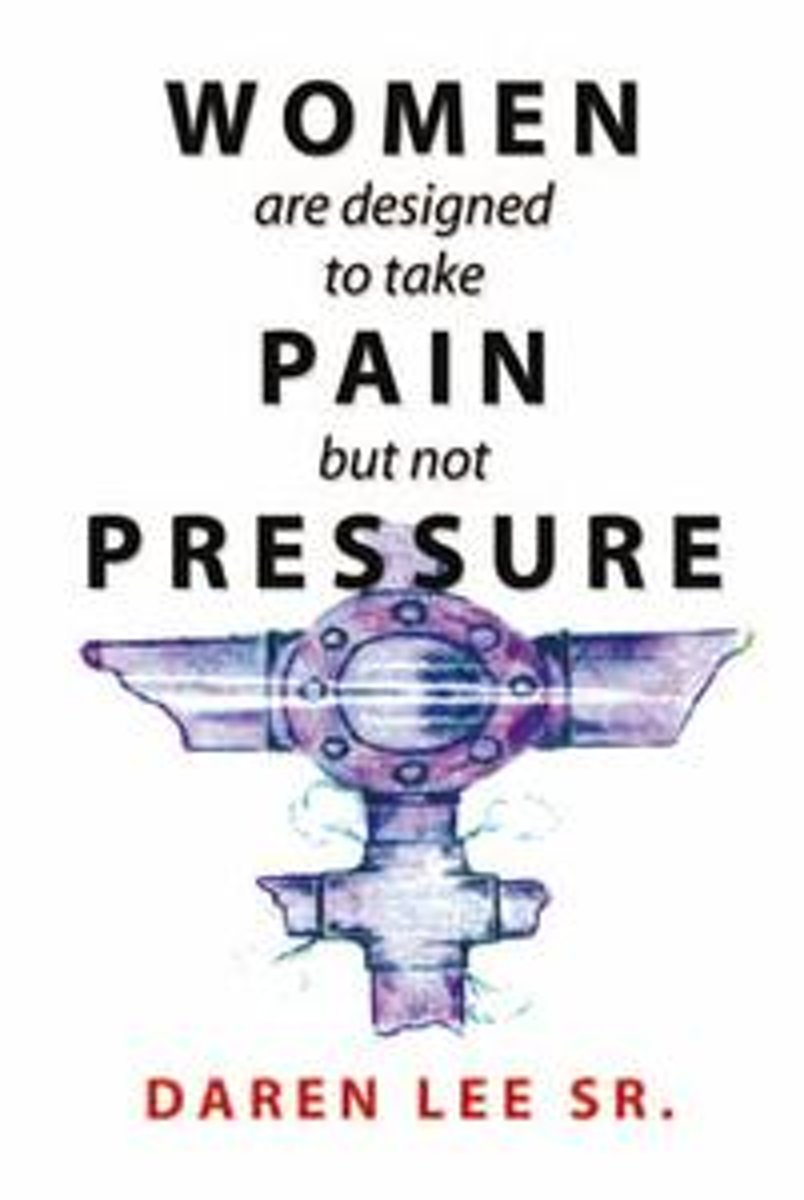 Women Are Designed to Take Pain but Not Pressure