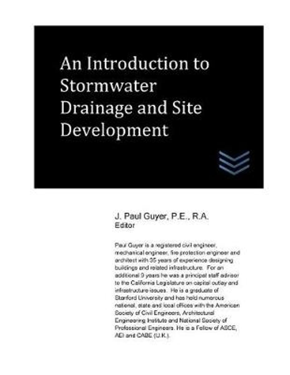 An Introduction to Stormwater Drainage and Site Development