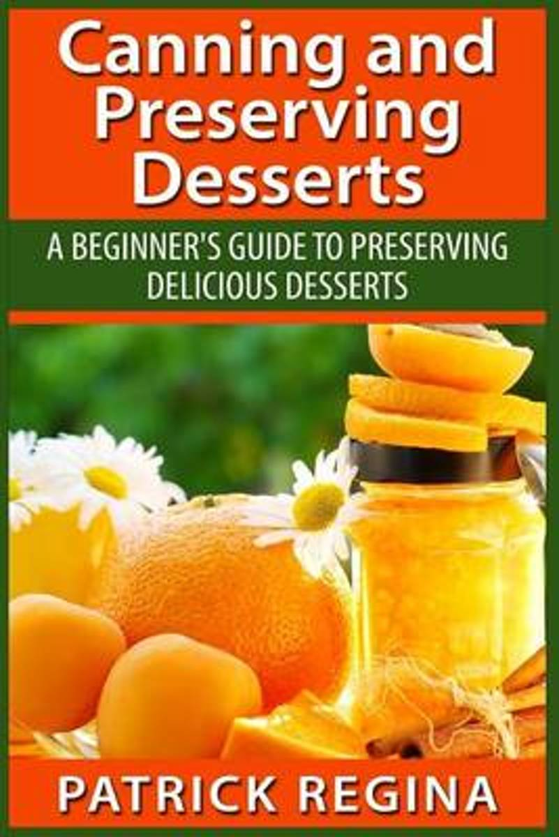 Canning and Preserving Desserts