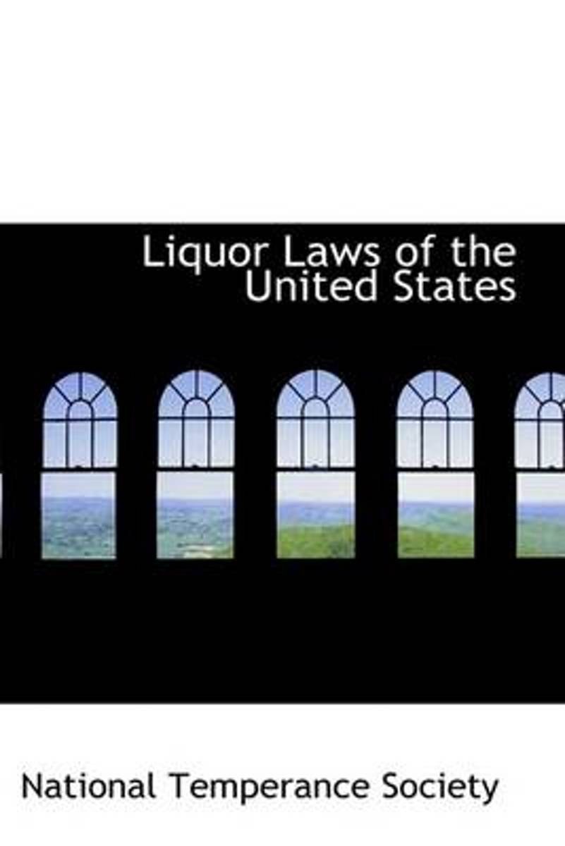Liquor Laws of the United States