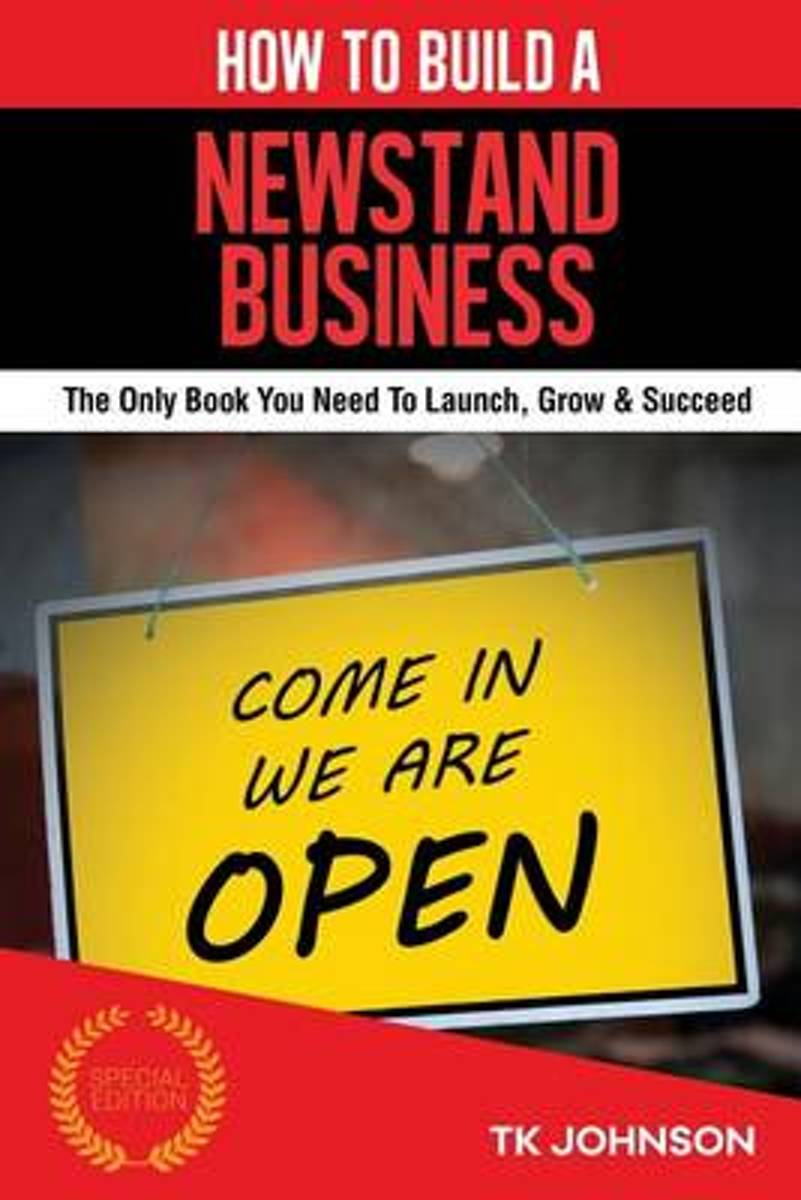 How to Build a Newstand Business (Special Edition)