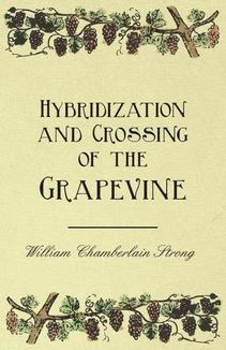 Hybridization and Crossing of the Grapevine