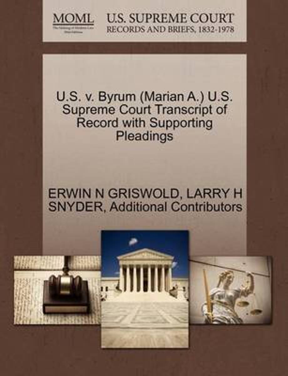 U.S. V. Byrum (Marian A.) U.S. Supreme Court Transcript of Record with Supporting Pleadings