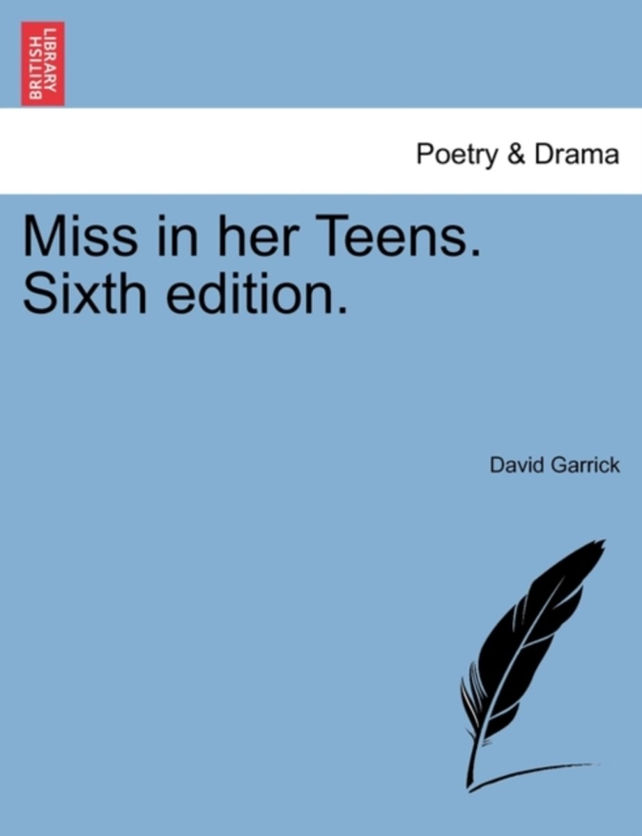 Miss in Her Teens. Sixth Edition.