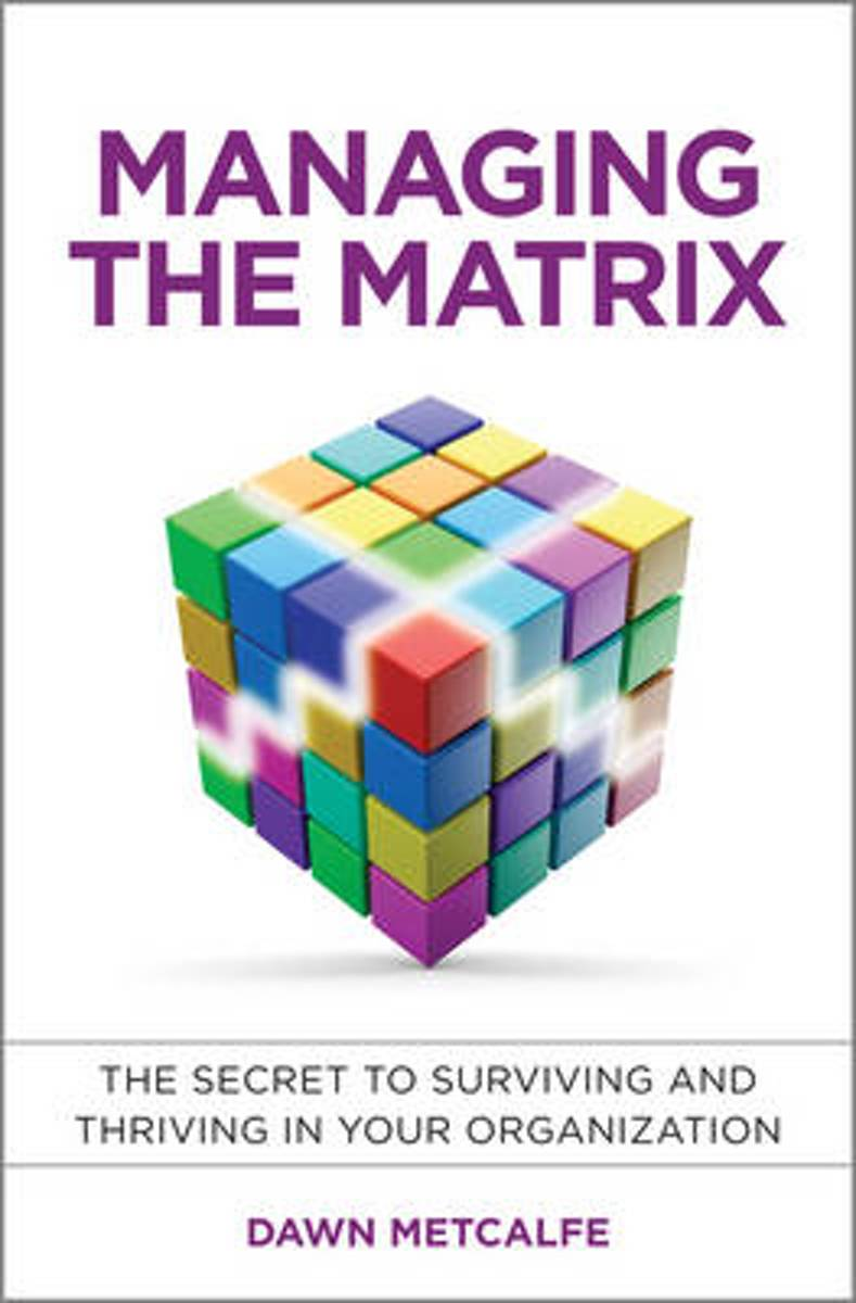 Managing the Matrix