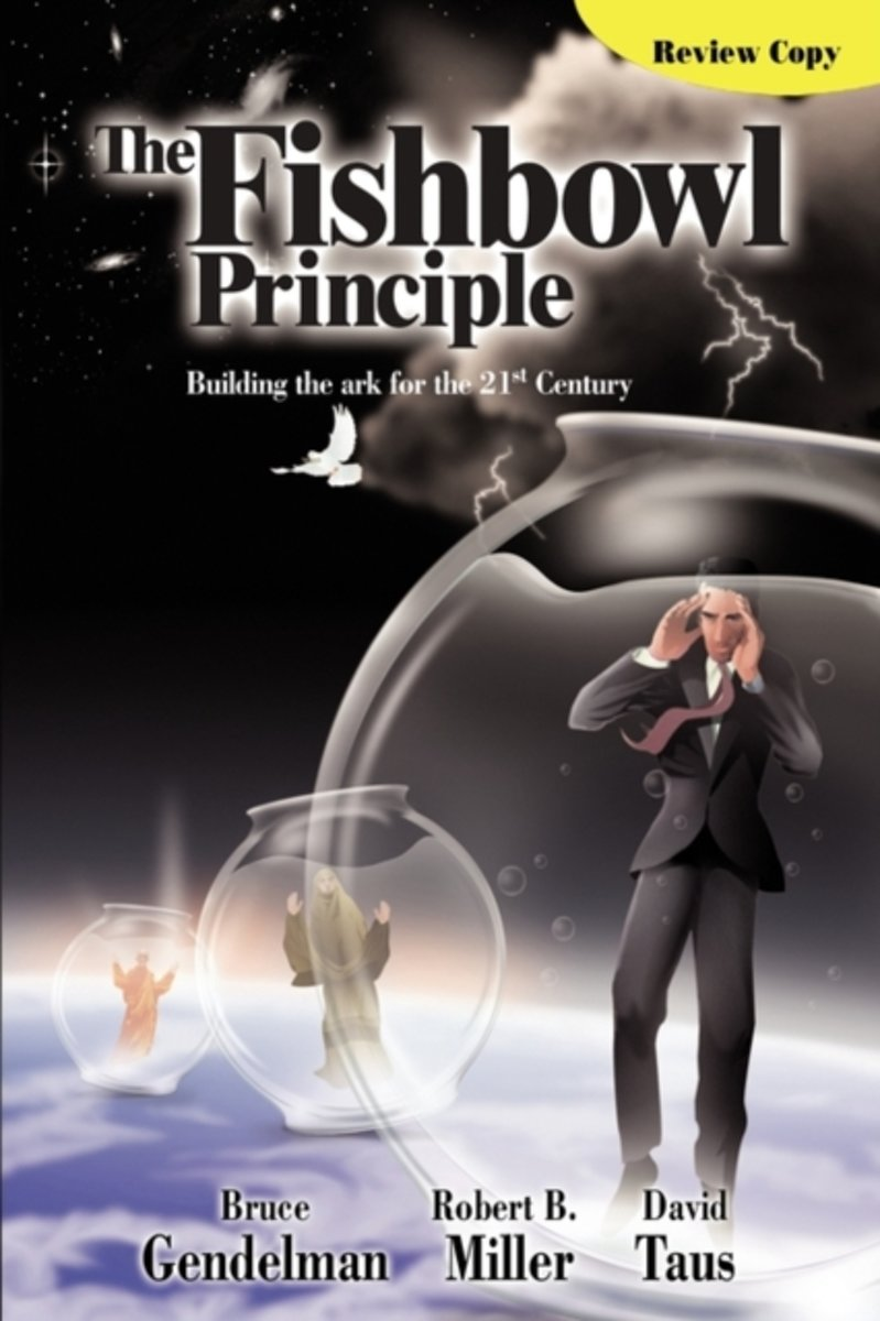 The Fishbowl Principle