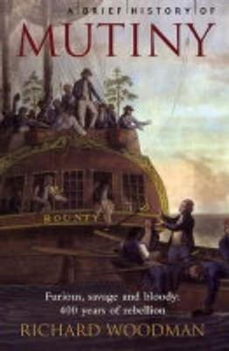 A Brief History of Mutiny