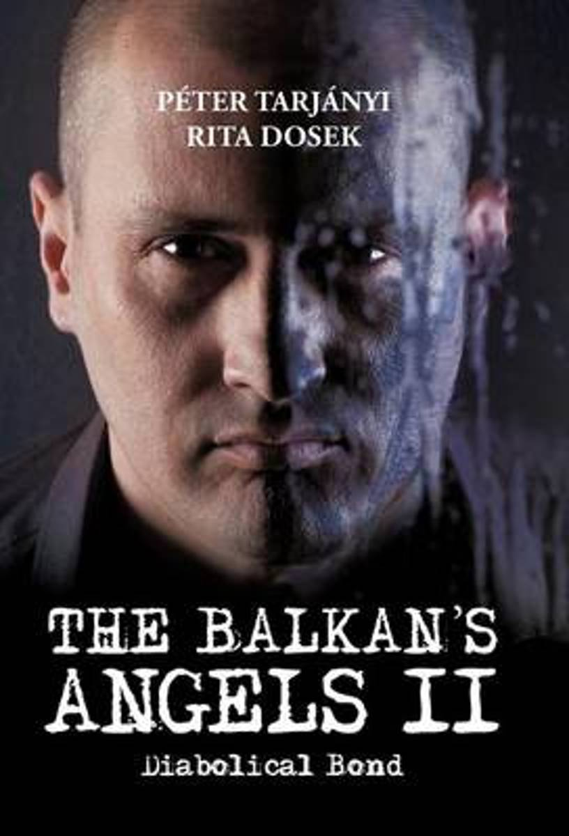 The Balkan's Angels II
