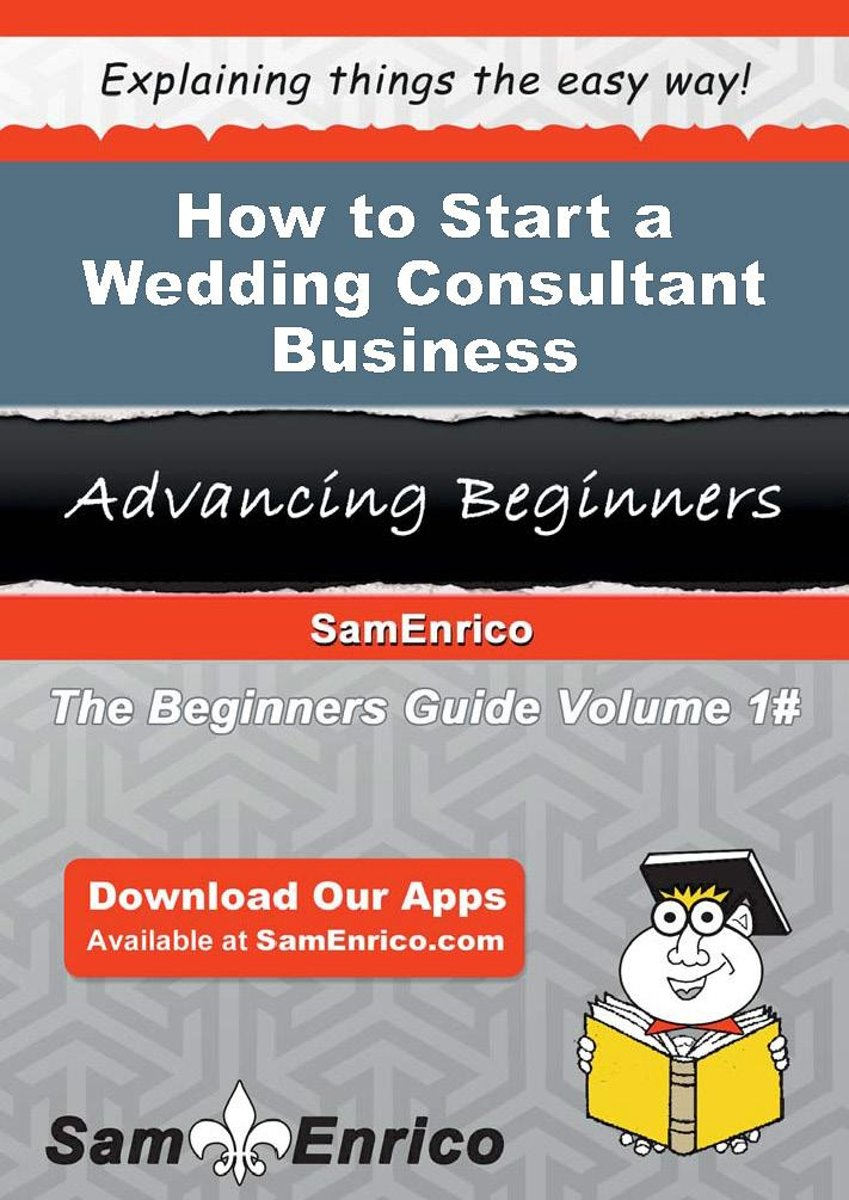How to Start a Wedding Consultant Business