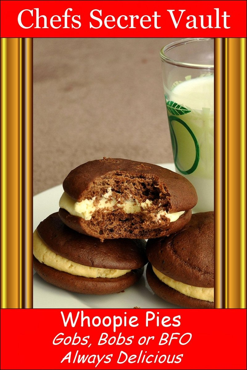 Whoopie Pies: Gobs, Bobs or BFO - Always Delicious