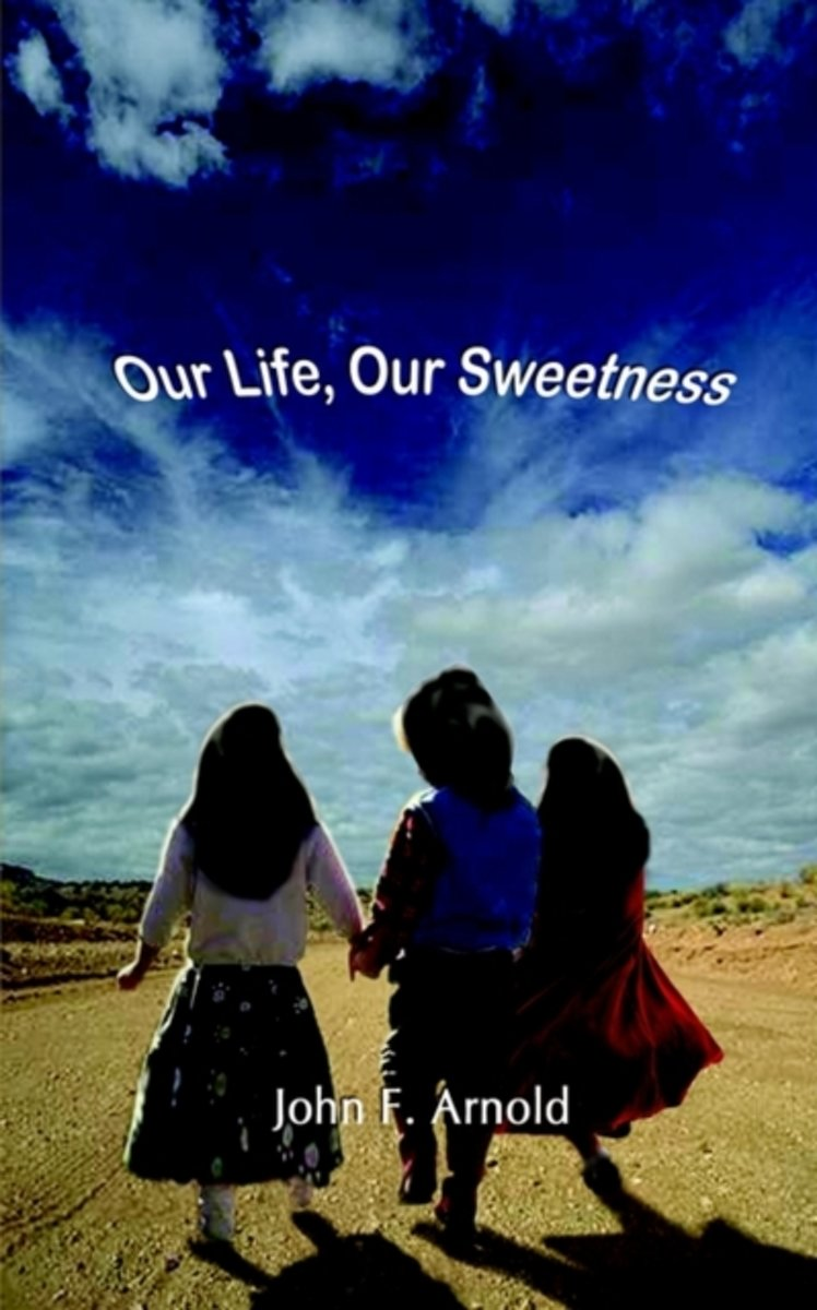 Our Life, Our Sweetness