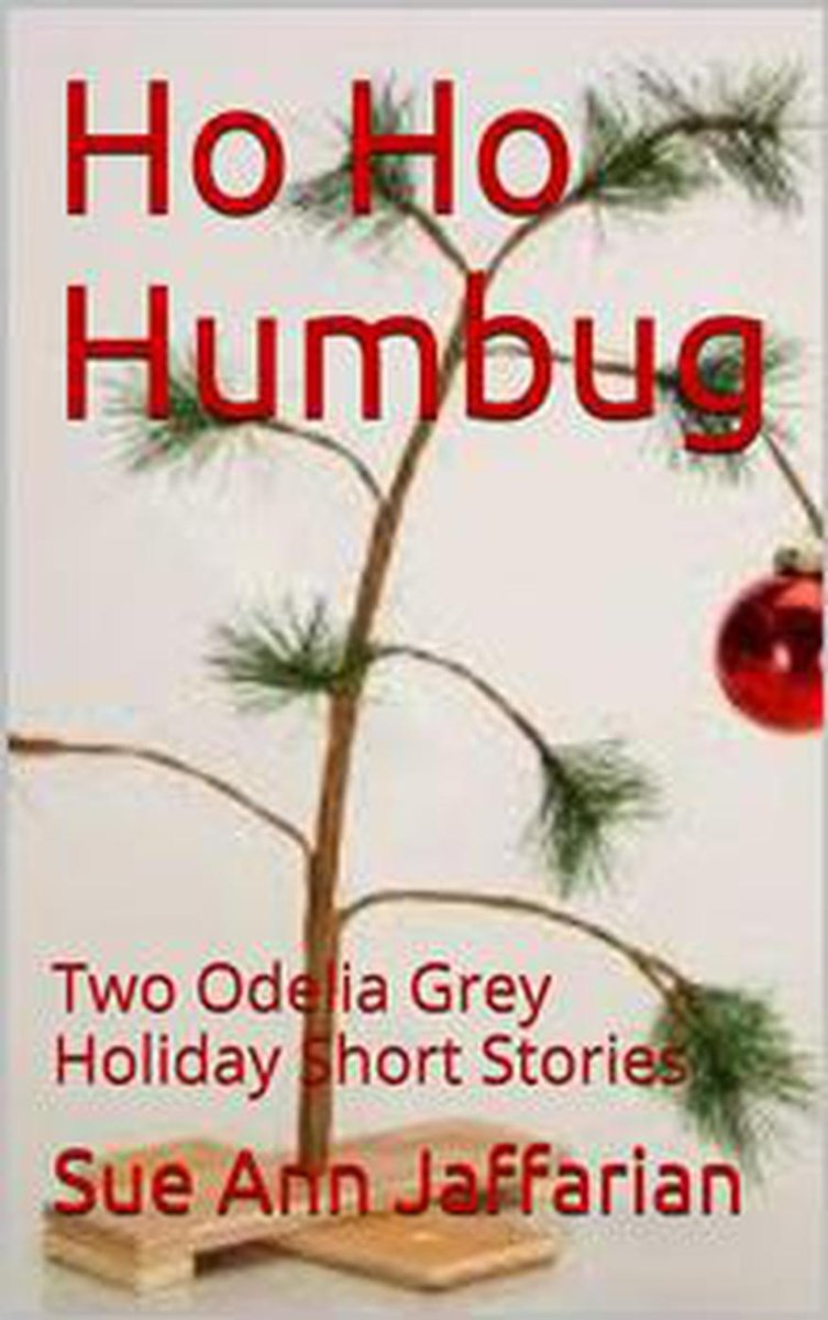 Ho Ho Humbug, Two Odelia Grey Holiday Short Stories