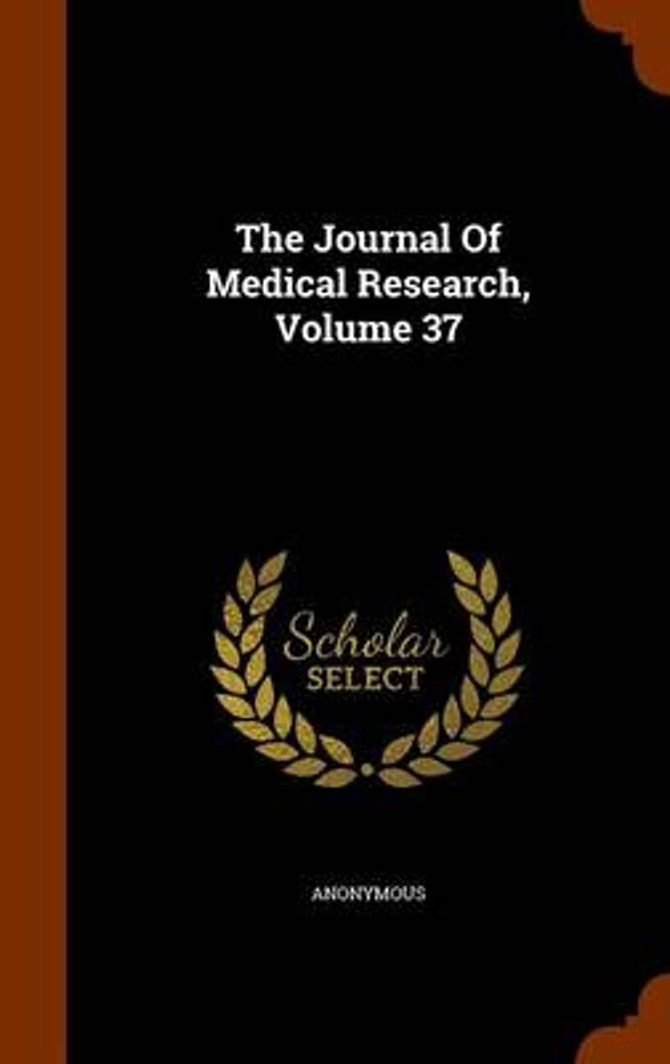The Journal of Medical Research, Volume 37