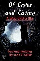 Of Caves And Caving