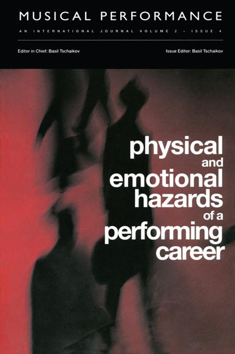Physical and Emotional Hazards of a Performing Career