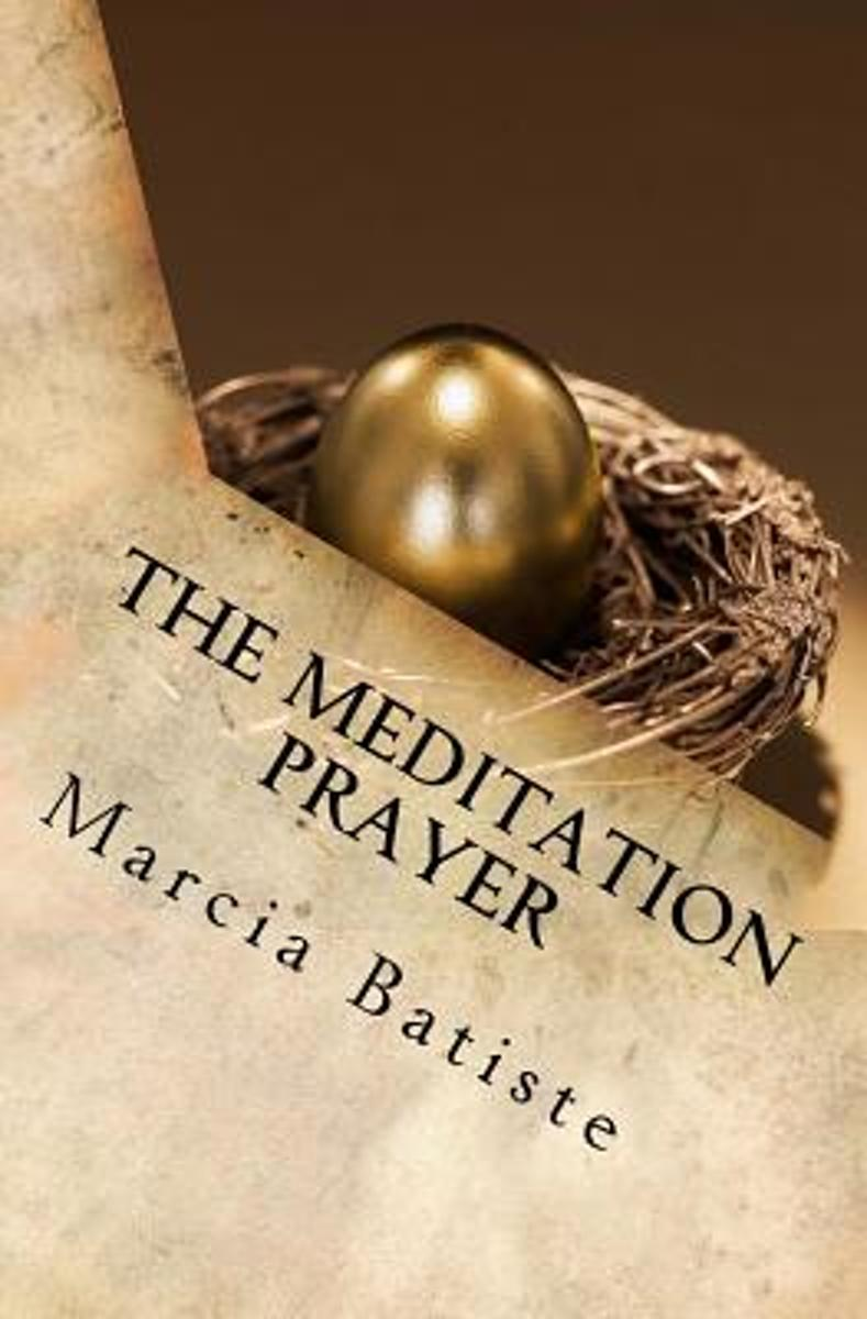 The Meditation Prayer