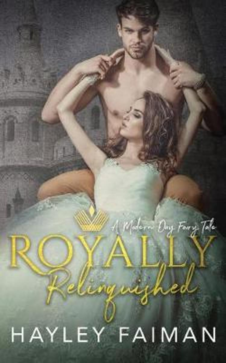 Royally Relinquished