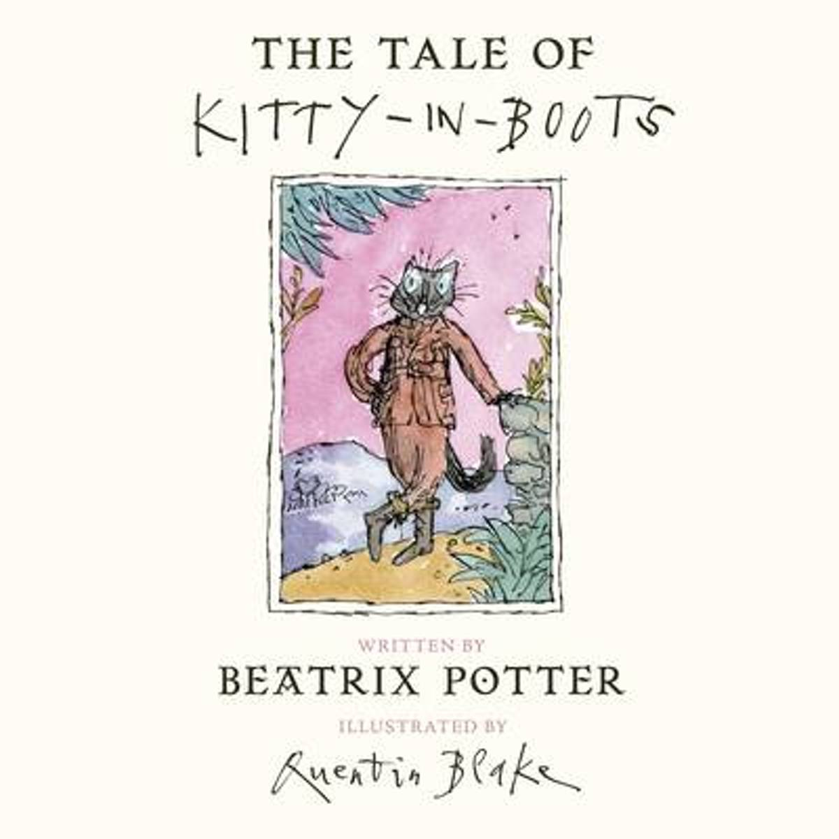 The Tale of Kitty In Boots and Other Stories
